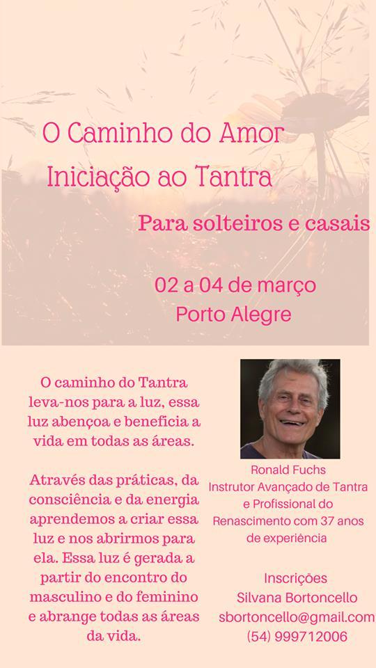 Iniciaçâo ao Tantra 2 a 4 de Março em Porto Alegre (Brasil)